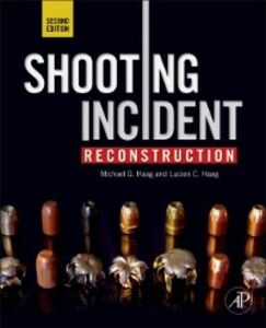 Foto Cover di Shooting Incident Reconstruction, Ebook inglese di Lucien C. Haag,Michael G. Haag, edito da Elsevier Science