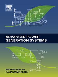 Ebook in inglese Advanced Power Generation Systems Dincer, Ibrahim , Zamfirescu, Calin