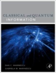 Foto Cover di Classical and Quantum Information, Ebook inglese di Dan C. Marinescu, edito da Elsevier Science