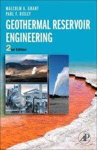 Foto Cover di Geothermal Reservoir Engineering, Ebook inglese di Malcolm Alister Grant,Paul F Bixley, edito da Elsevier Science
