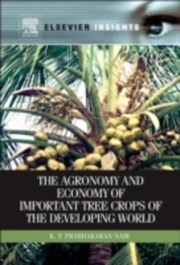 Ebook in inglese Agronomy and Economy of Important Tree Crops of the Developing World Nair, K.P. Prabhakaran