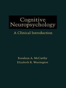 Foto Cover di Cognitive Neuropsychology, Ebook inglese di Rosaleen A. McCarthy,Elizabeth K. Warrington, edito da Elsevier Science
