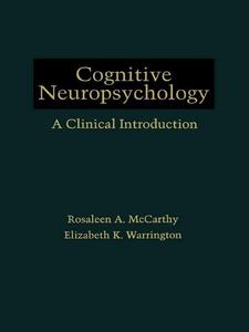 Ebook in inglese Cognitive Neuropsychology McCarthy, Rosaleen A. , Warrington, Elizabeth K.