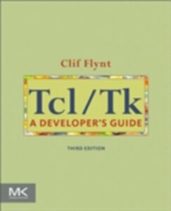 Foto Cover di Tcl/Tk, Ebook inglese di Clif Flynt, edito da Elsevier Science