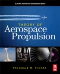Foto Cover di Theory of Aerospace Propulsion, Ebook inglese di Pasquale M Sforza, edito da Elsevier Science