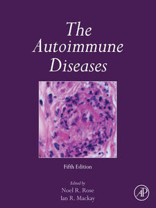 Foto Cover di The Autoimmune Diseases, Ebook inglese di Ian R. Mackay,Noel R Rose, edito da Elsevier Science