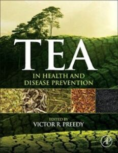 Ebook in inglese Tea in Health and Disease Prevention -, -