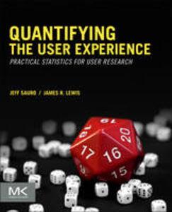 Foto Cover di Quantifying the User Experience, Ebook inglese di James R Lewis,Jeff Sauro, edito da Elsevier Science
