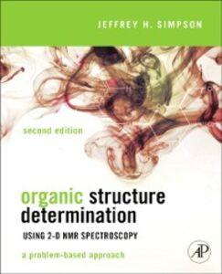 Ebook in inglese Organic Structure Determination Using 2-D NMR Spectroscopy Simpson, Jeffrey H.
