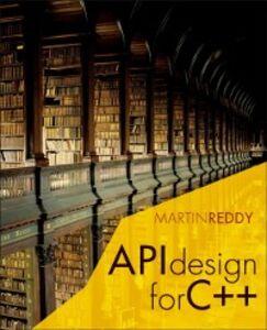Ebook in inglese API Design for C++ Reddy, Martin