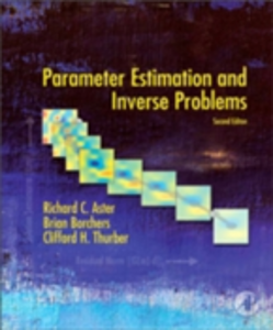 Ebook in inglese Parameter Estimation and Inverse Problems Aster, Richard C. , Borchers, Brian , Thurber, Clifford H.