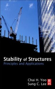 Foto Cover di Stability of Structures, Ebook inglese di Sung Lee,Chai H Yoo, edito da Elsevier Science