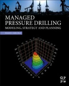 Ebook in inglese Managed Pressure Drilling Wilson C. Chin, PhD