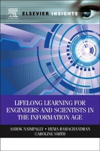 Foto Cover di Lifelong Learning for Engineers and Scientists in the Information Age, Ebook inglese di AA.VV edito da Elsevier Science