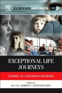 Ebook in inglese Exceptional Life Journeys -, -