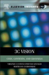 Ebook in inglese 3C Vision Cantoni, Virginio , Levialdi, Stefano , Zavidovique, Bertrand