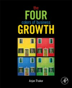 Ebook in inglese Four Colors of Business Growth Thakor, Anjan V.