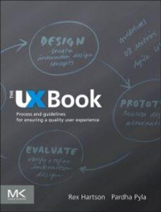 Foto Cover di UX Book, Ebook inglese di Rex Hartson,Pardha S. Pyla, edito da Elsevier Science