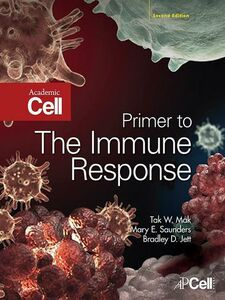 Ebook in inglese Primer to the Immune Response Jett, Bradley D. , Mak, Tak W. , Saunders, Mary E.