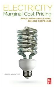 Foto Cover di Electricity Marginal Cost Pricing, Ebook inglese di Monica Greer, edito da Elsevier Science