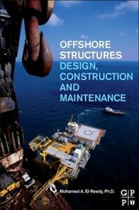 Foto Cover di Offshore Structures, Ebook inglese di Mohamed A. El-Reedy, edito da Elsevier Science