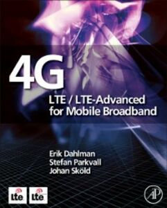 Foto Cover di 4G: LTE/LTE-Advanced for Mobile Broadband, Ebook inglese di AA.VV edito da Elsevier Science