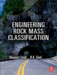 Ebook in inglese Engineering Rock Mass Classification Goel, R K , Singh, Bhawani