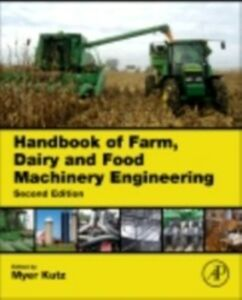 Foto Cover di Handbook of Farm, Dairy and Food Machinery Engineering, Ebook inglese di  edito da Elsevier Science