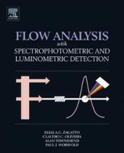 Ebook in inglese Flow Analysis with Spectrophotometric and Luminometric Detection Oliveira, Claudio C. , Townshend, Alan , Worsfold, Paul , Zagatto, Elias Ayres Guidetti