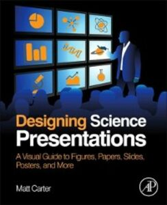 Ebook in inglese Designing Science Presentations Carter, Matt