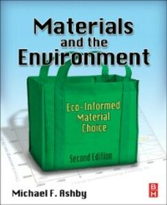 Foto Cover di Materials and the Environment, Ebook inglese di Michael F. Ashby, edito da Elsevier Science