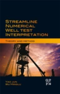 Foto Cover di Streamline Numerical Well Test Interpretation, Ebook inglese di Yao Jun, edito da Elsevier Science