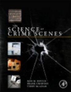 Ebook in inglese Science of Crime Scenes Crispino, Frank , Houck, Max M. , McAdam, Terry