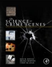 Science of Crime Scenes