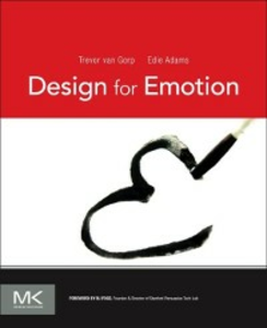 Ebook in inglese Design for Emotion Adams, Edie , Gorp, Trevor van