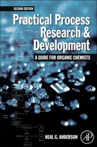 Ebook in inglese Practical Process Research and Development - A guide for Organic Chemists Anderson, Neal G.