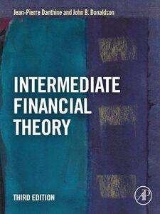 Foto Cover di Intermediate Financial Theory, Ebook inglese di Jean-Pierre Danthine,John B. Donaldson, edito da Elsevier Science