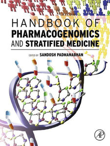 Foto Cover di Handbook of Pharmacogenomics and Stratified Medicine, Ebook inglese di  edito da Elsevier Science