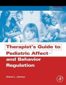 Ebook in inglese Therapist's Guide to Pediatric Affect and Behavior Regulation Johnson, Sharon L.