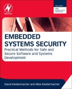 Foto Cover di Embedded Systems Security, Ebook inglese di David Kleidermacher,Mike Kleidermacher, edito da Elsevier Science