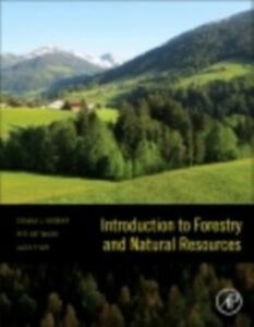 Ebook in inglese Introduction to Forestry and Natural Resources Bettinger, Peter , Grebner, Donald L. , Siry, Jacek P.