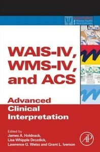 Foto Cover di WAIS-IV, WMS-IV, and ACS, Ebook inglese di  edito da Elsevier Science