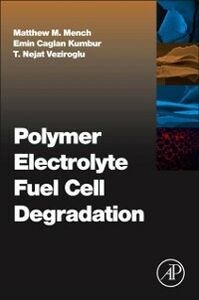 Ebook in inglese Polymer Electrolyte Fuel Cell Degradation -, -