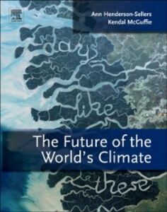 Ebook in inglese Future of the World's Climate -, -