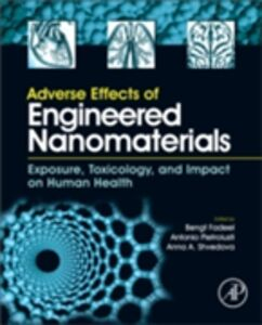 Foto Cover di Adverse Effects of Engineered Nanomaterials, Ebook inglese di  edito da Elsevier Science