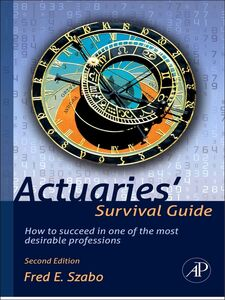 Ebook in inglese Actuaries' Survival Guide Szabo, Fred