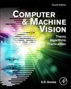 Foto Cover di Computer and Machine Vision, Ebook inglese di E. R. Davies, edito da Elsevier Science