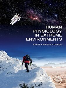 Ebook in inglese Human Physiology in Extreme Environments Gunga, Hanns-Christian
