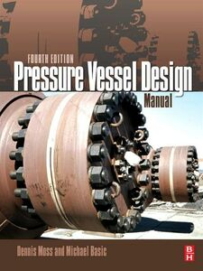 Ebook in inglese Pressure Vessel Design Manual Basic, Michael M. , Moss, Dennis R.