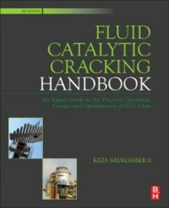 Ebook in inglese Fluid Catalytic Cracking Handbook Sadeghbeigi, Reza